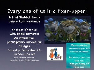 "Make the last Shabbat of 5774 a ""fixer-upper"" opportunity for 5775."