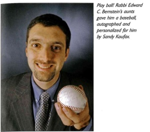 This profile of this wondrous gift of a personalized autographed baseball from Sandy Koufax appeared in the Cleveland Jewish News JStyle Magazine, Novemeber, 2007.