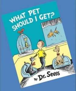 """What Pet Should I Get?"" by Dr. Seuss was just published this summer, nearly a quarter-century after the author's death."
